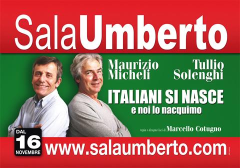 Teatro Sala Umberto_Italiani si nasce, e noi lo nacquimo